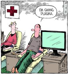 Giving Plasma by Dave Coverly